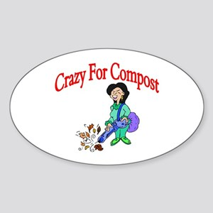 Crazy For Compost Oval Sticker