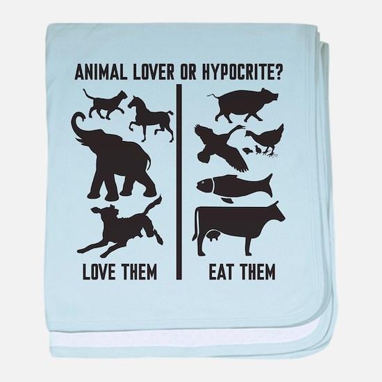 Animal Lover or Hypocrite? baby blanket