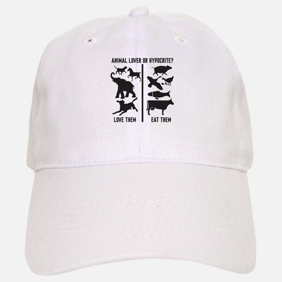Animal Lover or Hypocrite? Baseball Baseball Cap