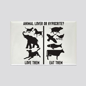 Animal Lover or Hypocrite? Rectangle Magnet