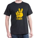 Peace It Out! Dark T-Shirt