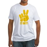 Peace It Out! Fitted T-Shirt