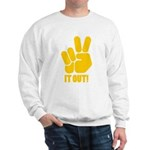 Peace It Out! Sweatshirt