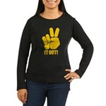 Peace It Out! Women's Long Sleeve Dark T-Shirt