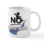 No Child Left Behind! Mug