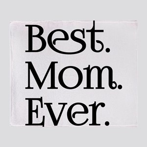 Best Mom Ever Throw Blanket