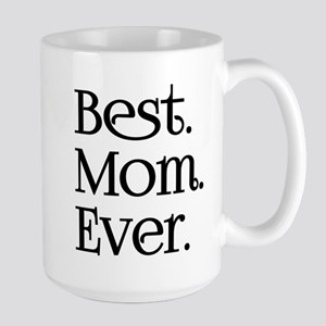 Best Mom Ever Mugs
