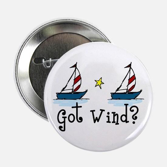 """Got Wind? 2.25"""" Button"""