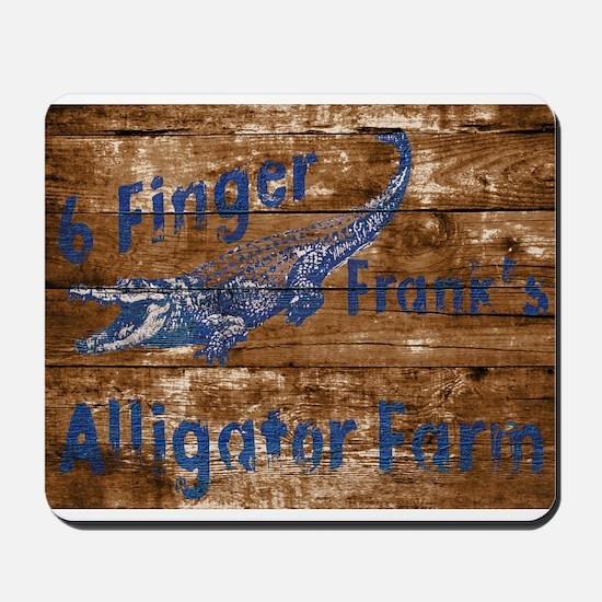 6 finger frank Alligator farm wood sign Mousepad