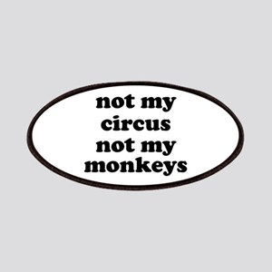 Not My Circus Not My Monkeys Patches
