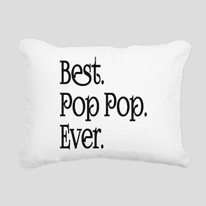 BEST POP POP EVER Rectangular Canvas Pillow