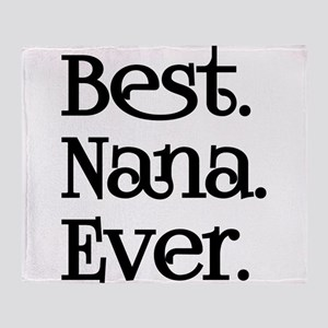 BEST NANA EVER Throw Blanket