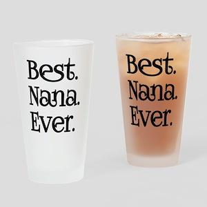 BEST NANA EVER Drinking Glass
