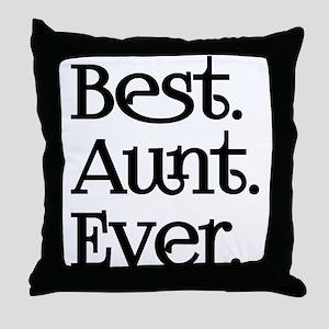 Best Aunt Ever Throw Pillow
