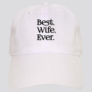Best Wife Ever Baseball Cap