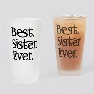 Best Sister Ever Drinking Glass