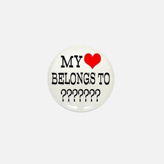 Personalize My Heart Belongs To Mini Button