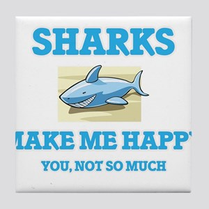 Sharks Make Me Happy Tile Coaster