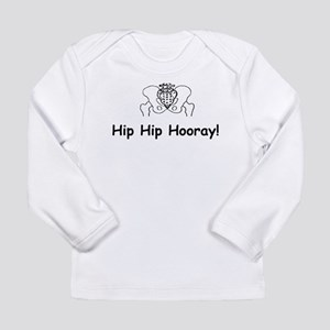Hip Hip Hooray Long Sleeve T-Shirt