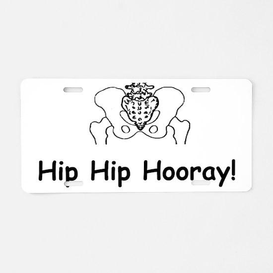 Hip Hip Hooray Aluminum License Plate