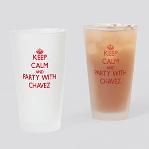 Keep calm and Party with Chavez Drinking Glass