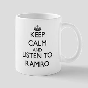 Keep Calm and Listen to Ramiro Mugs