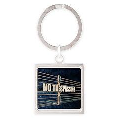 No Trespassing Keychains