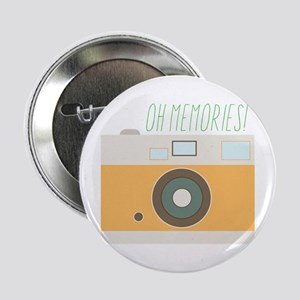 "Oh Memories! 2.25"" Button"