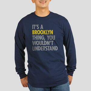 Brooklyn Thing Long Sleeve Dark T-Shirt