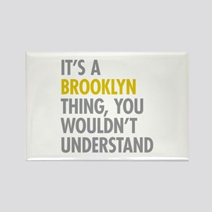 Brooklyn Thing Rectangle Magnet