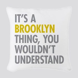 Brooklyn Thing Woven Throw Pillow