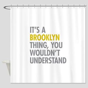 Brooklyn Thing Shower Curtain