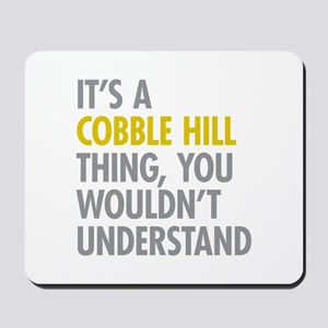 Cobble Hill Thing Mousepad