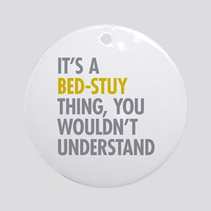 Bed-Stuy Thing Ornament (Round)