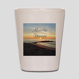 MIRACLES HAPPEN Shot Glass