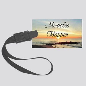 MIRACLES HAPPEN Large Luggage Tag
