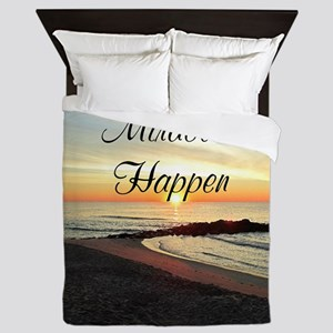 MIRACLES HAPPEN Queen Duvet
