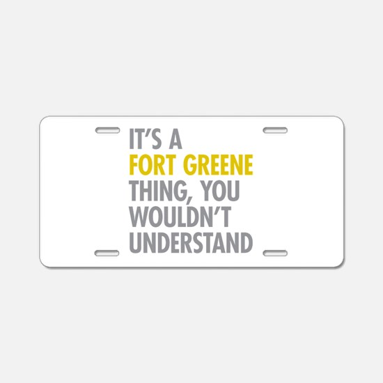 Fort Greene Thing Aluminum License Plate