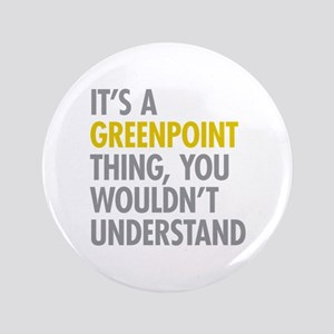 "Greenpoint Thing 3.5"" Button"