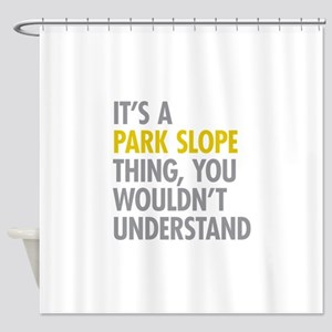 Park Slope Thing Shower Curtain