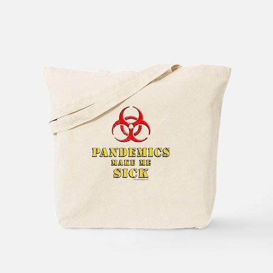 Pandemics... Tote Bag