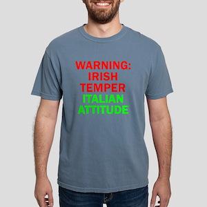 WARNINGIRISHTEMPER ITALIAN ATTITUDE T-Shirt