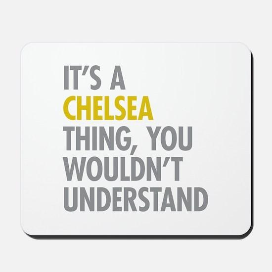 Chelsea Thing Mousepad