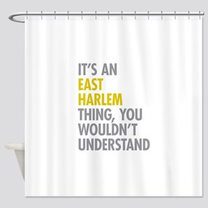 East Harlem Thing Shower Curtain