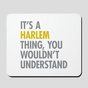 Harlem Thing Mousepad