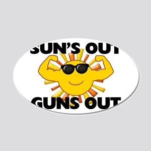 Sun's Out Guns Out 20x12 Oval Wall Decal