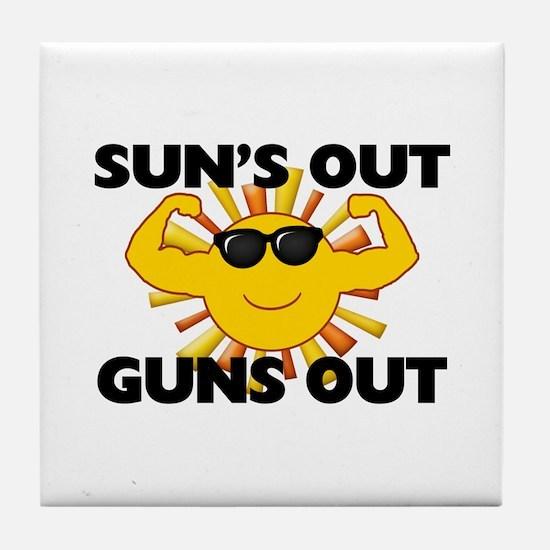 Sun's Out Guns Out Tile Coaster