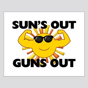 Sun's Out Guns Out Small Poster