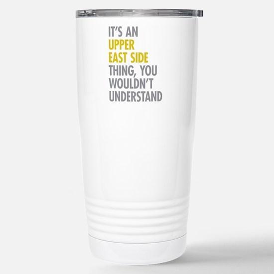 Upper East Side Thing Stainless Steel Travel Mug