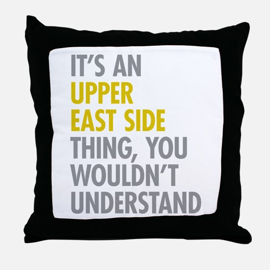 Upper East Side Thing Throw Pillow